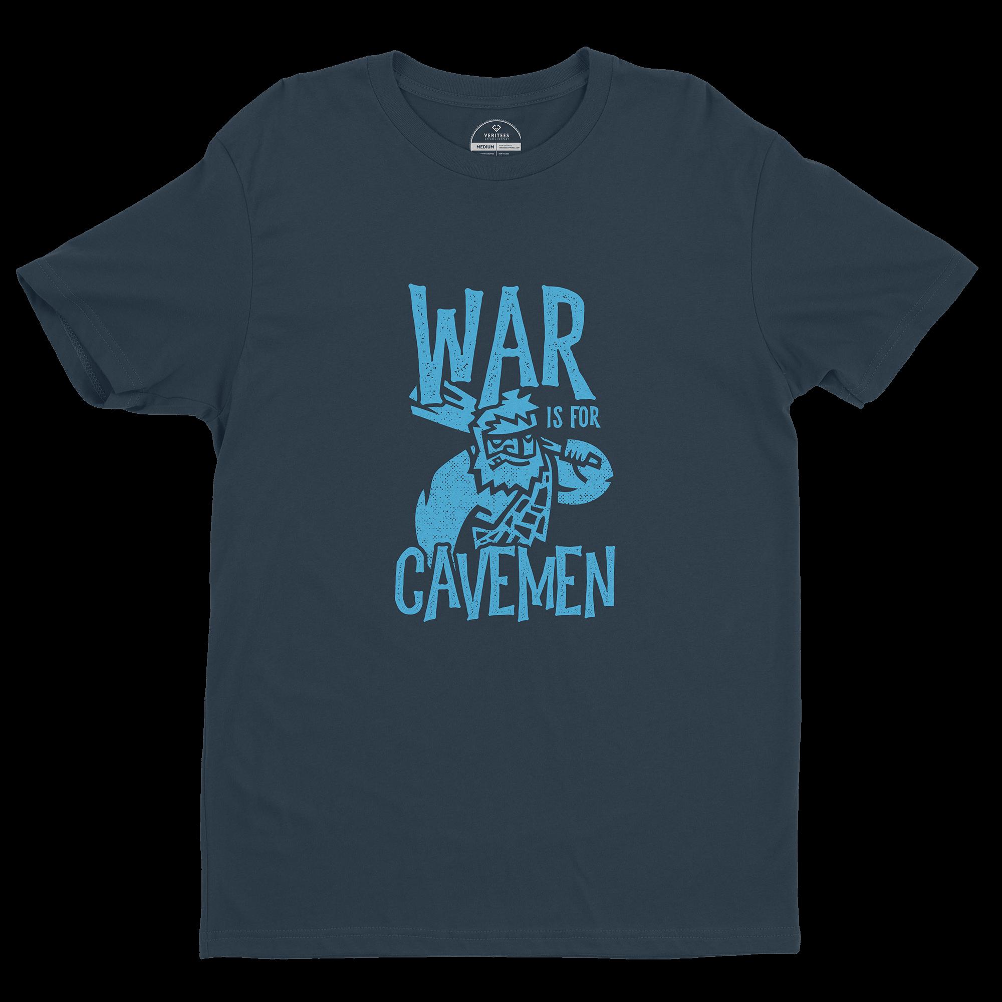 War is for Cavemen Tee conspiracy t-shirt